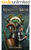 The Mad God's Muse (The Eye of the Lion Saga Book 2)