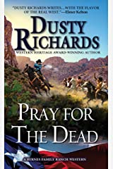 Pray for the Dead (Byrnes Family Ranch series Book 8) Kindle Edition