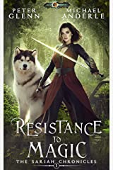 Resistance to Magic (The Sariah Chronicles Book 1) Kindle Edition