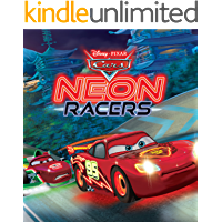 Cars:  Neon Racers (Disney Storybook (eBook))