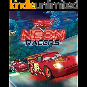 Cars: Neon Racers (Disney Storybook (eBook))