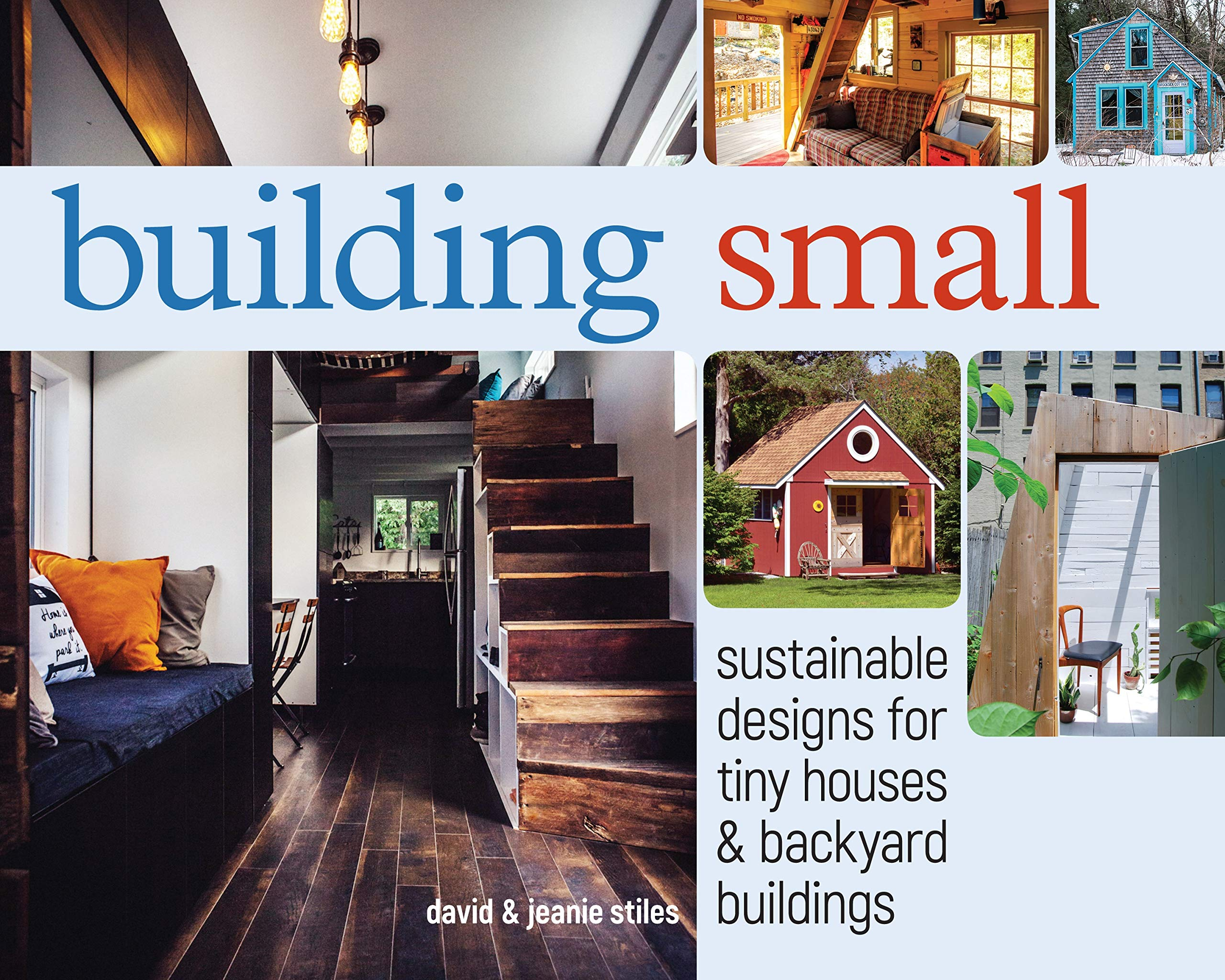 Building Small Sustainable Designs For Tiny Houses Backyard