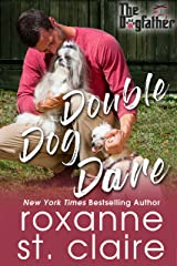 Double Dog Dare (The Dogfather Book 7) Kindle Edition