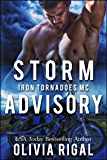 Storm Advisory (Iron Tornadoes MC Romance Book 9)