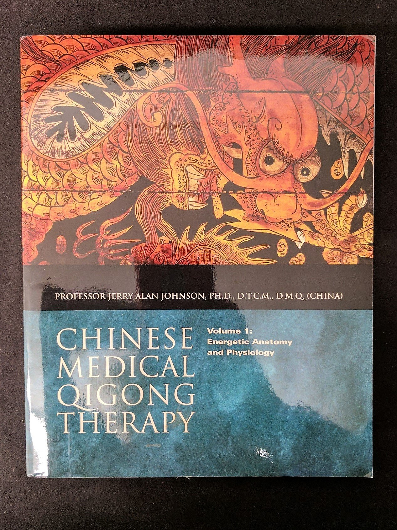 Energetic Anatomy and Physiology (Chinese Medical Qigong Therapy ...