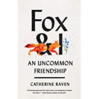 Fox and I: An Uncommon Friendship