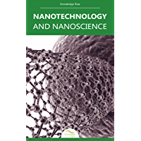 Nanotechnology and Nanoscience: by Knowledge flow