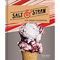 Salt & Straw Ice Cream Cookbook (English Edition)