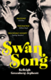 Swan Song: Longlisted for the Women's Prize for Fiction 2019 (English Edition)