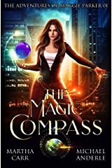 The Magic Compass: An Urban Fantasy Action Adventure (The Adventures of Maggie Parker Book 1) Kindle Edition