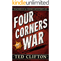 Four Corners War (Pacheco & Chino Mysteries Book 3)