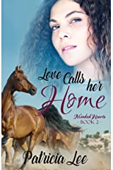 Love Calls Her Home (Mended Hearts Book 2)