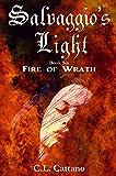 Fire of Wrath (Salvaggio's Light Book 6)