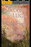 Im Zauberbann des Frühlingsmonds (Zauberbann-Saga 2)