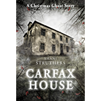 Carfax House: A Christmas Ghost Story book cover