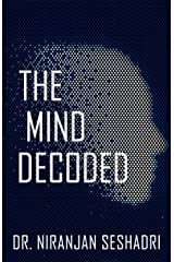 The Mind Decoded Kindle Edition