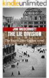The Lie Division: The fourth Otto Fischer novel (English Edition)