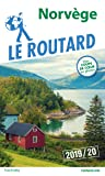 Guide du Routard Norvège 2019/20: (+ Malmö et Göteborg)