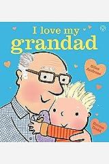 I Love My Grandad Kindle Edition