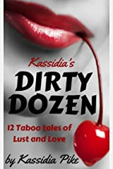 Kassidia's DIRTY DOZEN:  12 Taboo Tales of Lust and Love