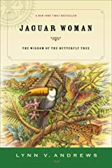 Jaguar Woman: The Wisdom of the Butterfly Tree Paperback