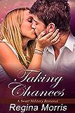 Taking Chances: A Sweet Military Romance
