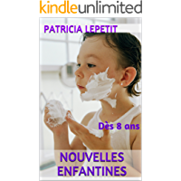 Nouvelles enfantines: Dès 8 ans (French Edition)