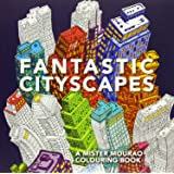 Fantastic Cityscapes A Mister Mourao Colouring Book Drawing