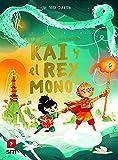Kai y el rey mono: 3 (La saga de los Brownstone)