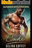 Cade (Alexander Shifter Brothers Book 2)