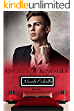 Knights to Remember: Book One (Knight To Remember 1)
