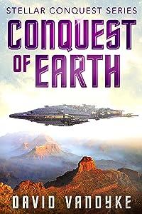 Conquest of Earth (Stellar Conquest Series Book 4)