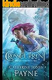 Crosscurrent (Broken Tides Book 2)