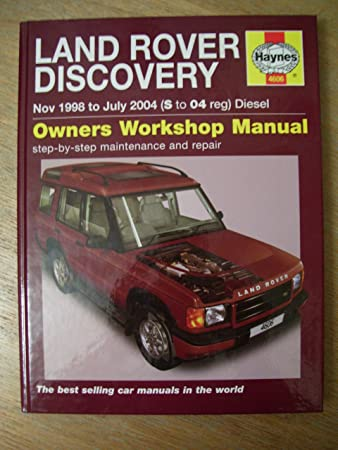 haynes workshop manual landrover discovery diesel 98 to 04 amazon rh amazon co uk 1998 Land Rover Discovery Problems 1998 Land Rover Discovery Problems