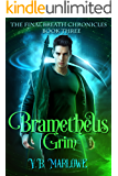 Brametheus Grim: The Final Breath Chronicles Book Three