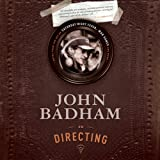 John Badham on Directing: Notes from the Sets of Saturday Night Fever, WarGames, and More