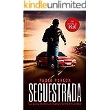 Secuestrada: una historia de Rojo: Una novela de policías, crímenes, misterio y suspense (Detectives novela negra nº 5) (Span