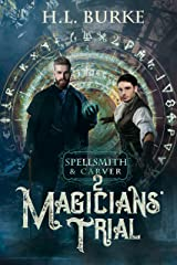 Spellsmith & Carver: Magicians' Trial Kindle Edition