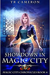Showdown in Magic City (Magic City Chronicles Book 4) Kindle Edition