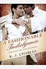 A Fashionable Indulgence: A Society of Gentlemen Novel (Society of Gentlemen Series Book 1) Kindle Edition