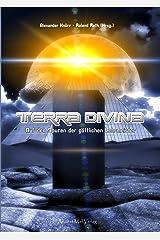 Terra Divina: Auf den Spuren der göttlichen Lehrmeister (German Edition) Kindle Edition