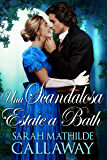 Una scandalosa estate a Bath (Regency Collection Vol. 1)