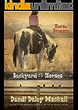 Horse Dreams (Backyard Horses Book 1)
