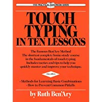 Touch Typing in Ten Lessons: a Home-Study Course With ... Pb: A Home-Study Course with Complete Instructions