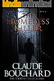 The Homeless Killer: A Vigilante Series crime thriller (English Edition)