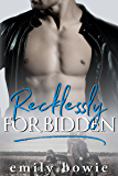 Recklessly Forbidden (Bennett Brothers Book 2)