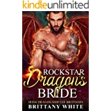 Rockstar Dragon's Bride (Irish Dragon Shifter Brothers Book 7)