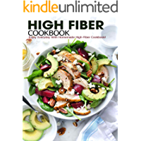High Fiber Cookbook: Enjoy Everyday With Homemade High-Fiber Cookbook!