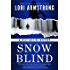 Snow Blind (Julie Collins Mystery Book 4)