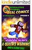 Amazing Minecraft Comics: The Ender Kids - A Queens Warning, and a Close Call: The Greatest Minecraft Comics for Kids (English Edition)
